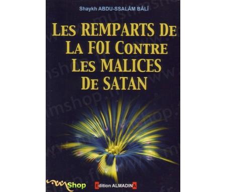 Les Remparts de la Foi contre les Malices de Satan