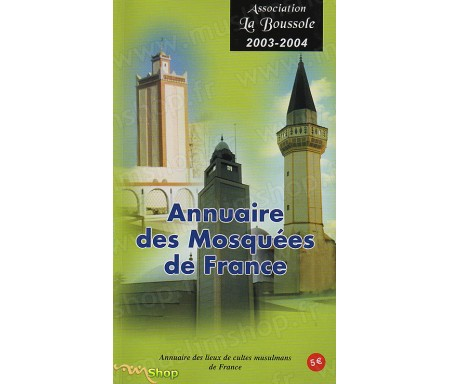 Annuaire des Mosquées de France, annuaire des lieux de cultes Musulmans de France