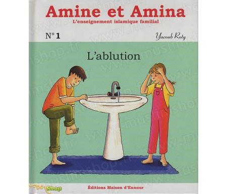 Amine et Amina - L'Ablution (N°1)