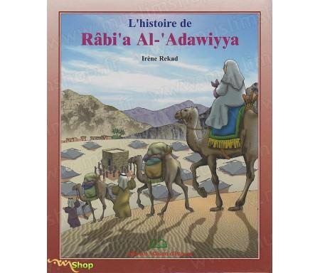 L'Histoire de Râbi'a Al-'Adawiyya