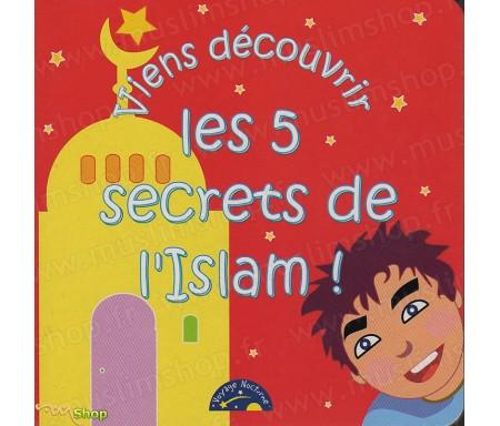 Viens Découvrir les 5 Secrets de l'Islam !