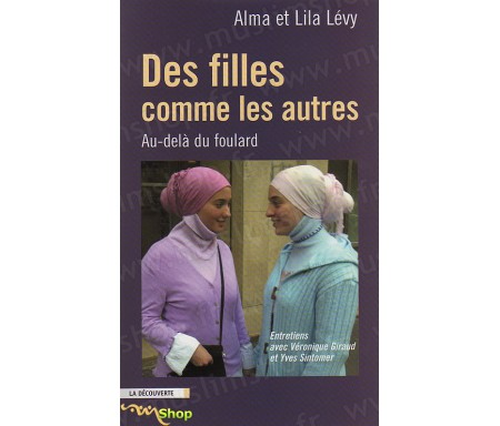 Des Filles comme les Autres, Au-délà du Foulard