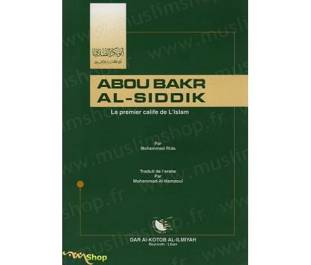 Abou Bakr Al-Siddik, Le Premier Calife de l'Islam
