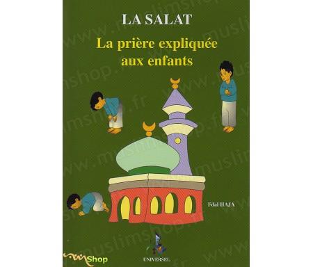 La Salat - La Prière expliquée aux Enfants (Garçons)