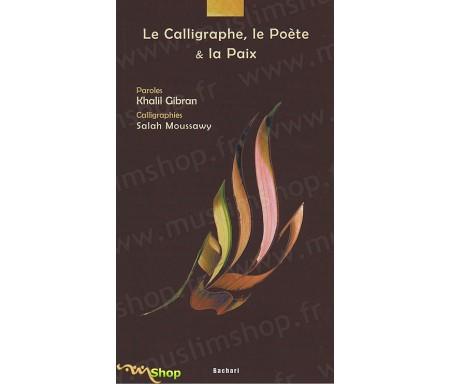 Le Calligraphe, le Poète et la Paix