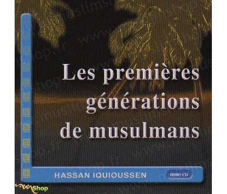Les Premières Générations de Musulmans