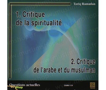 Critique de la Spiritualité / Critique de l'arabe et du musulman