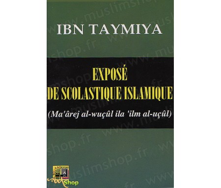 Exposé de Scolastique Islamique