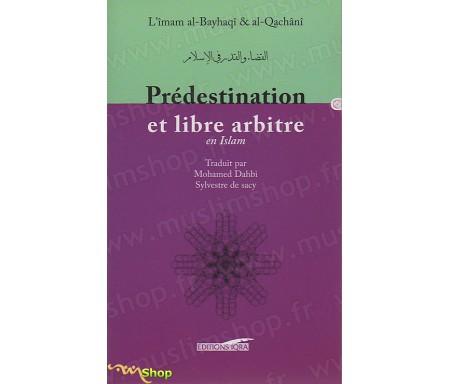 Prédestination et Libre Arbitre en Islam