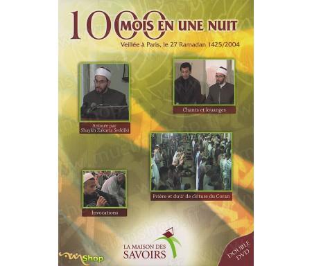 1000 Mois en Une Nuit, Veillée à Paris, le 27 Novembre 1425/2004