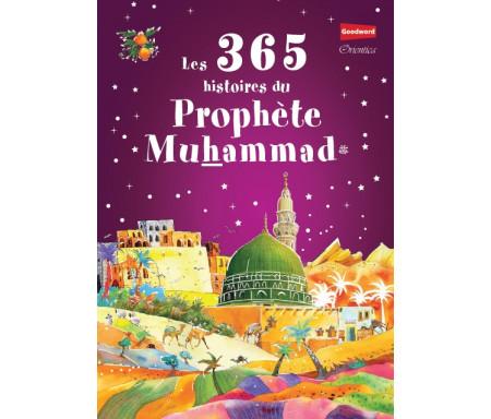Les 365 histoires du Prophète Muhammad (PBDSL)