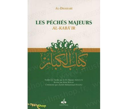Les Péchés Majeurs (Al-Kabâ'ir)