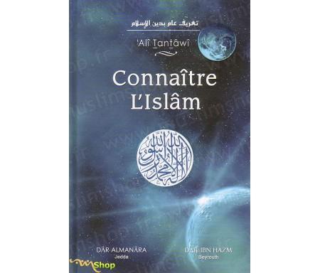 Connaître l'Islâm