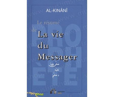 Le Résumé de la Vie du Messager