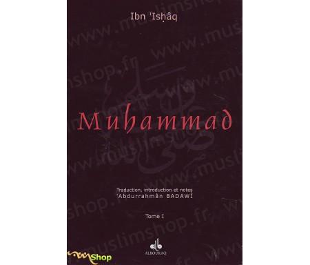 La Vie du Prophète Muhammad, l'Envoyé d'Allah - Tome 1 et 2