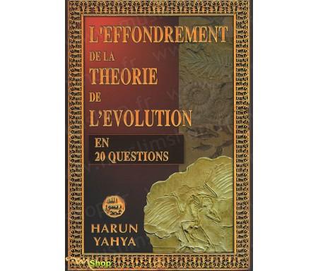L'Effondrement de la Théorie de l'Evolution en 20 Questions
