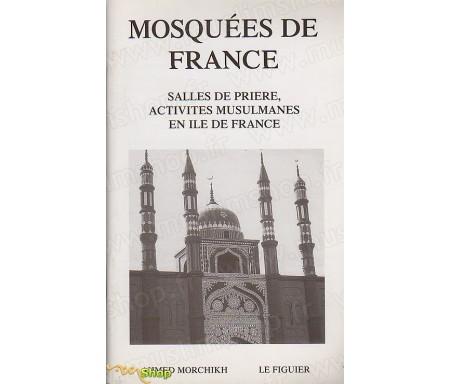 Les mosquées de France - Salles de Prière et Activités Musulmanes en Ile de France