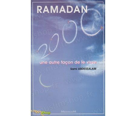 Ramadan 2000, une Autre Façon de le Vivre