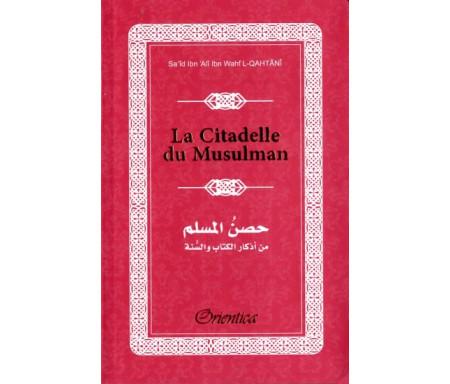 La Citadelle du Musulman - Hisnul Muslim - Rappels et Invocations du Livre et de la Sunna - arabe/français/phonétique - Couleur rouge / bordeaux