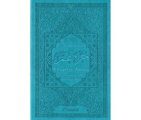 Le Saint Coran - Chapitre Amma (Jouz' 'Ammâ) français-arabe-phonétique - Couverture bleue