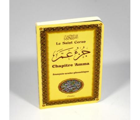 Le Saint Coran - Chapitre Amma (Jouz' 'Ammâ) français-arabe-phonétique - Couverture jaune