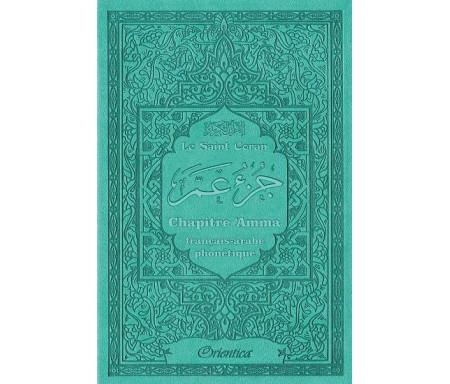 Le Saint Coran - Chapitre Amma (Jouz' 'Ammâ) français-arabe-phonétique - Couverture vert-bleu