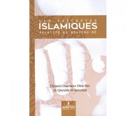Les Préceptes islamiques relatifs au Nouveau-né (Édition revue et corrigée)