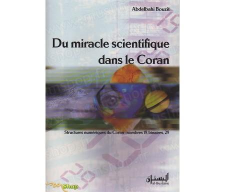 Du Miracle Scientifique dans le Coran
