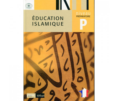 Éducation Islamique Niveau Préparatoire