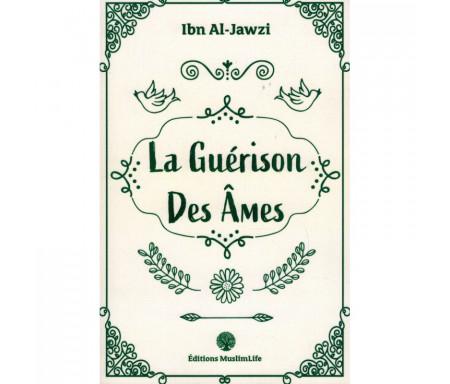 La Guérison des Âmes - Ibn Al-Jawzî