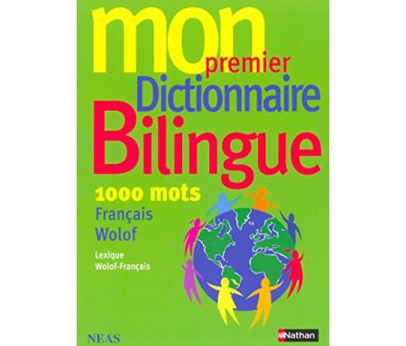 Mon premier Dictionnaire Bilingue Français / Wolof