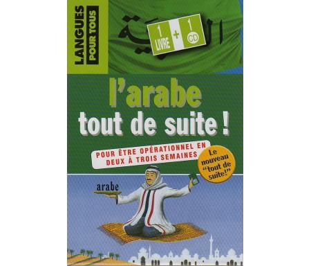 L'Arabe Tout de Suite (Livre + CD)