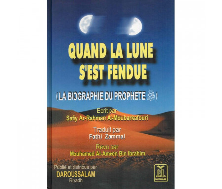 Quand la lune s'est fendue (La Biographie du Prophète ﷺ)