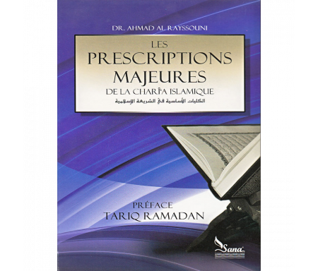 Les prescriptions majeurzs de la charî'a islamique