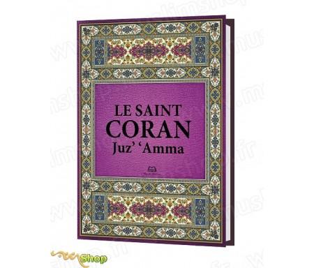 Le Coran - Chapitre 'Amma (Arabe, Français et Phonétique)