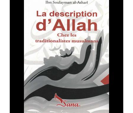 La description d'Allah chez les traditionalistes musulmans (Format de Poche)