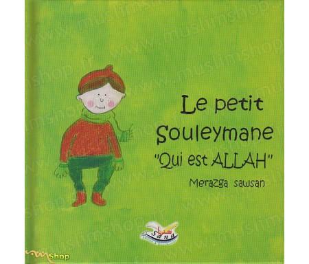 """Le Petit Souleymane """"Qui est Allah"""""""