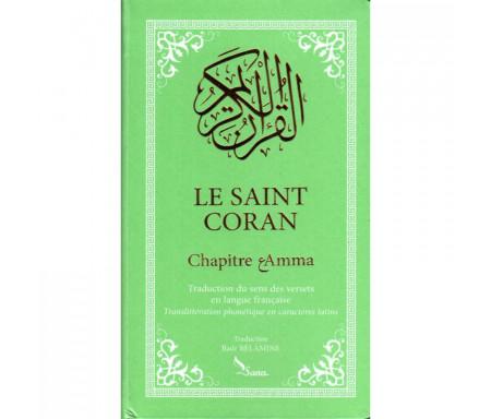 Le Saint Coran Chapitre 'Amma (Français- Arabe- Phonétique) - Format de Poche (Vert)