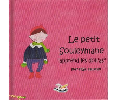 "Le Petit Souleymane ""Apprend les Dou'as"""
