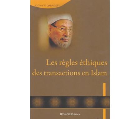Les règles éthiques des transactions en Islam