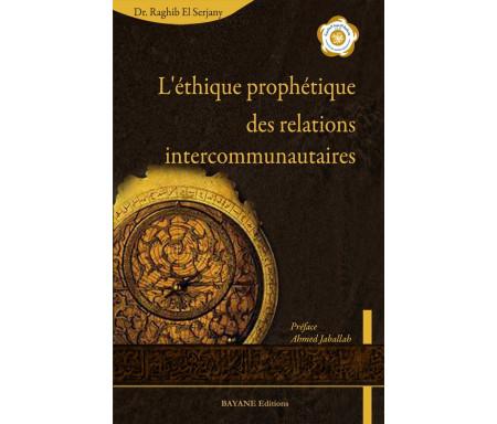 L'éthique prophétique des relations intercommunautaires