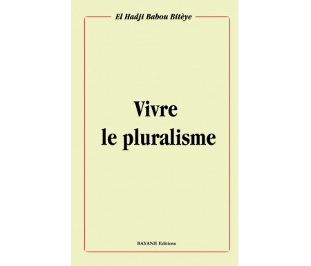 Vivre le pluralisme