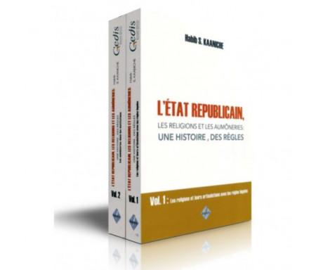L'État républicain, les religions et les aumôneries : une histoire, des règles - Volume 1 et 2