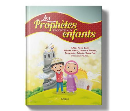 Les Prophètes racontés aux enfants