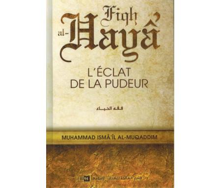 L'éclat de la pudeur (Fiqh al-Hayâ')