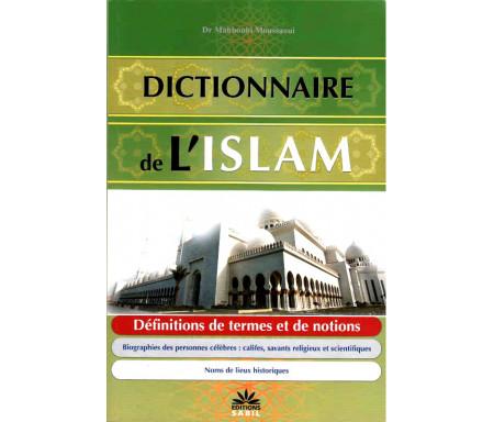 Dictionnaire de l'Islam, de Dr Mahboubi Moussaoui