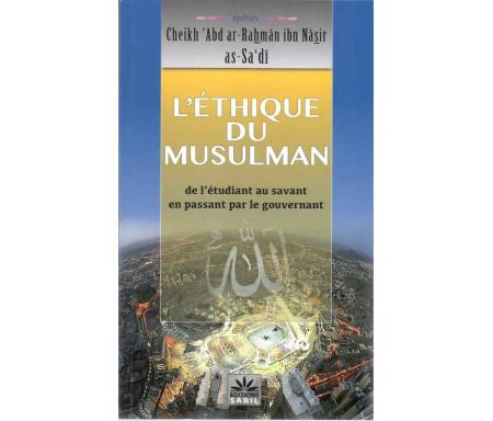 L'éthique du musulman (de l'étudiant au savant en passant par le gouvernement)