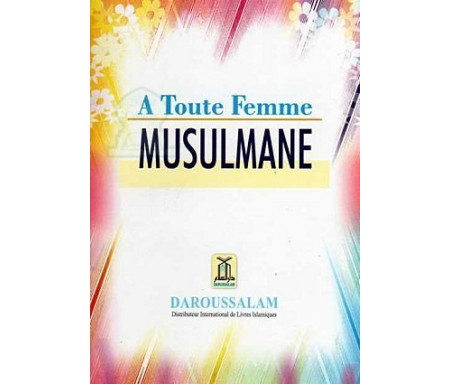 A toute Femme Musulmane