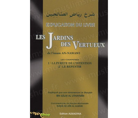 Explication du livre Les Jardins des Vertueux - Tome 1