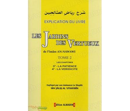 Explication du livre Les Jardins des Vertueux - Tome 2, les chapitres 3 : La Patience et 4 : La Véridicité.